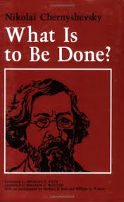 what is to be done? chernyshevsky
