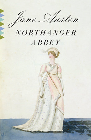 northanger abbey austen 9780307386830
