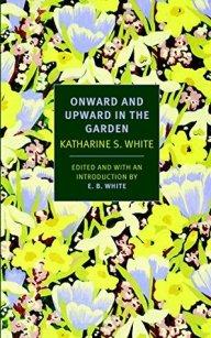 katharine s. white garden